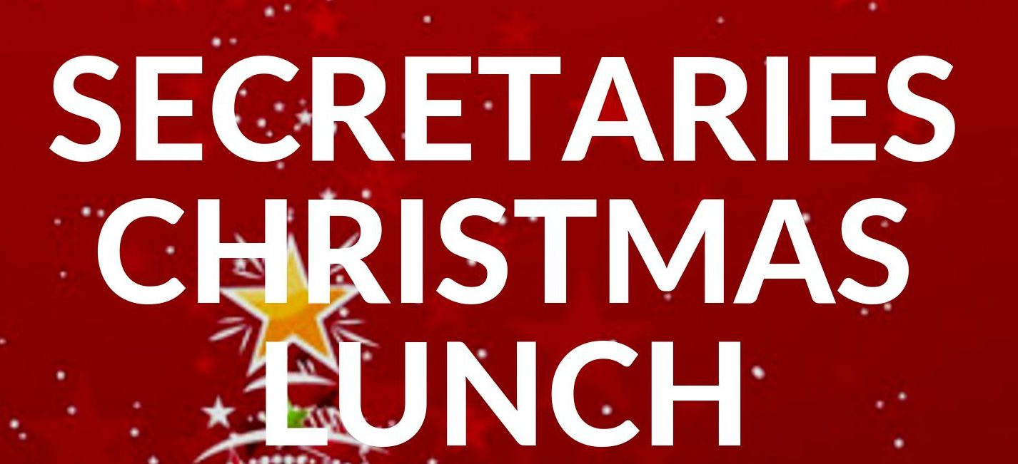 Secretaries Christmas Lunch